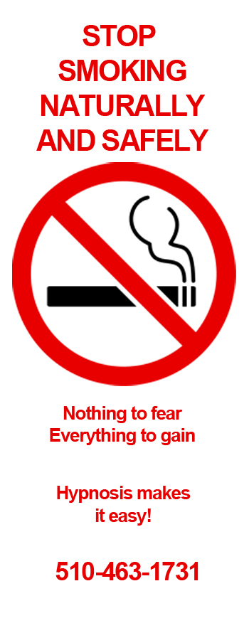 Stop Smoking safely and naturally with clinical hypnosis. Sessions available in Oakland, East Bay.